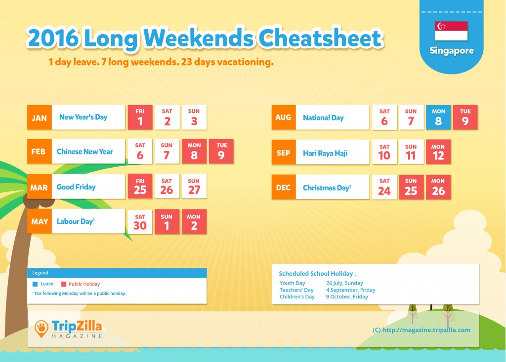 TripZilla Magazine - Singapore 2016 Long Weekends Calendar CHEATSHEET